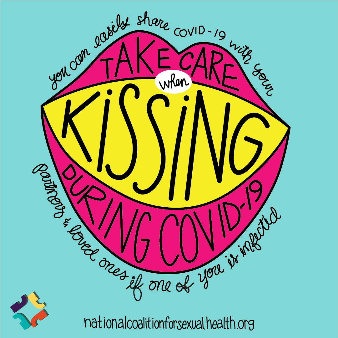 Take care when kissing during COVID-19