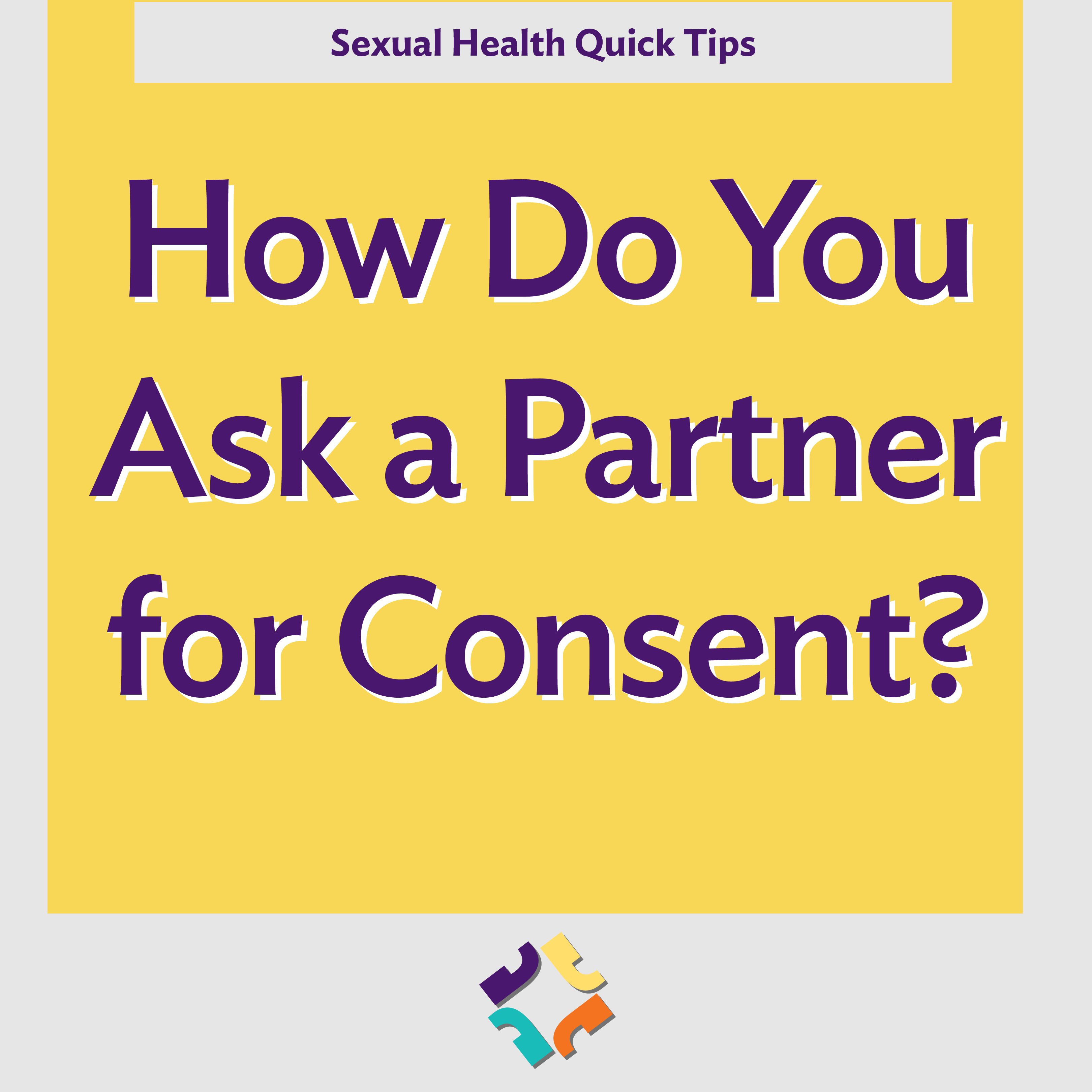 How Do You Ask a Partner for Consent