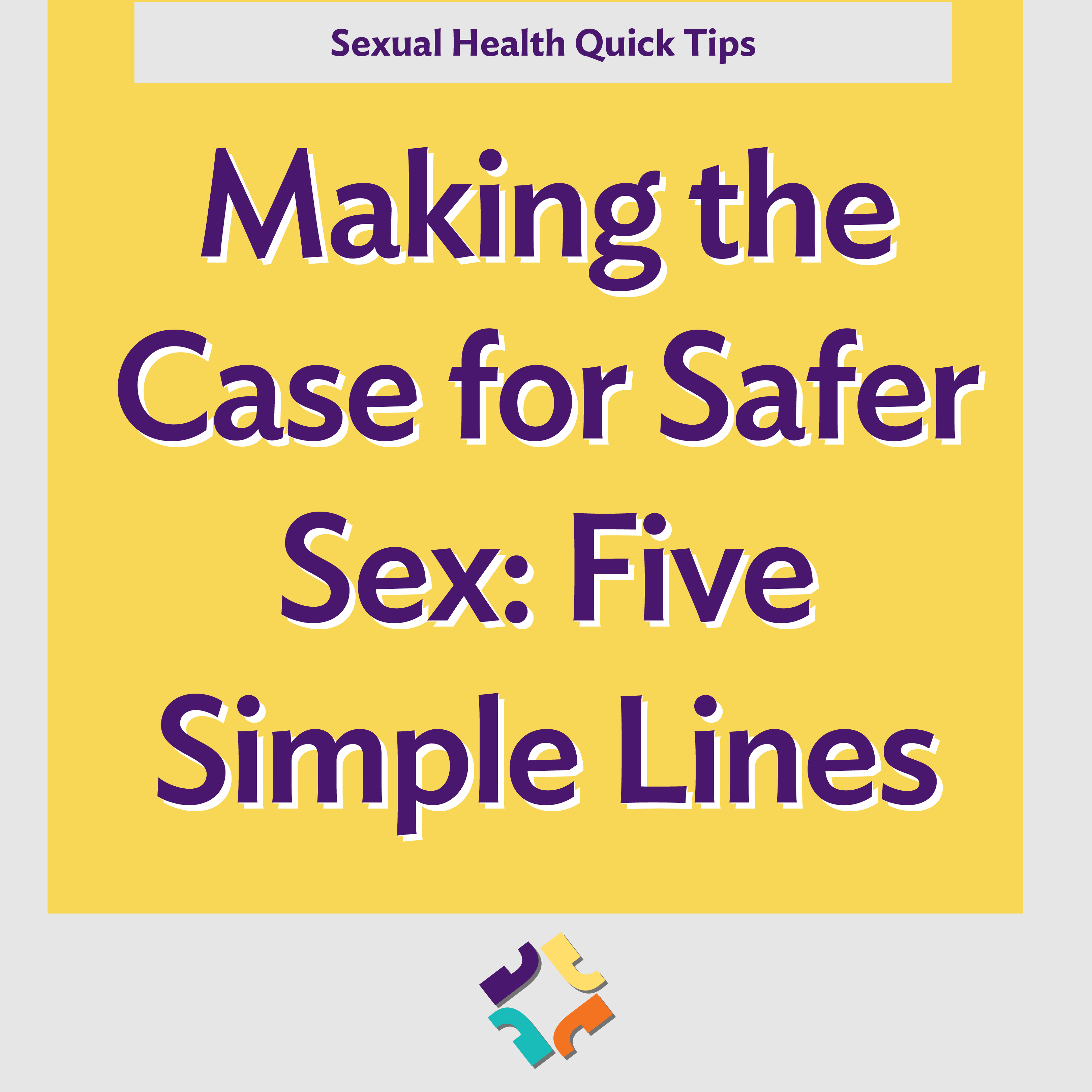 Making the Case for Safer Sex - Five Simple Lines