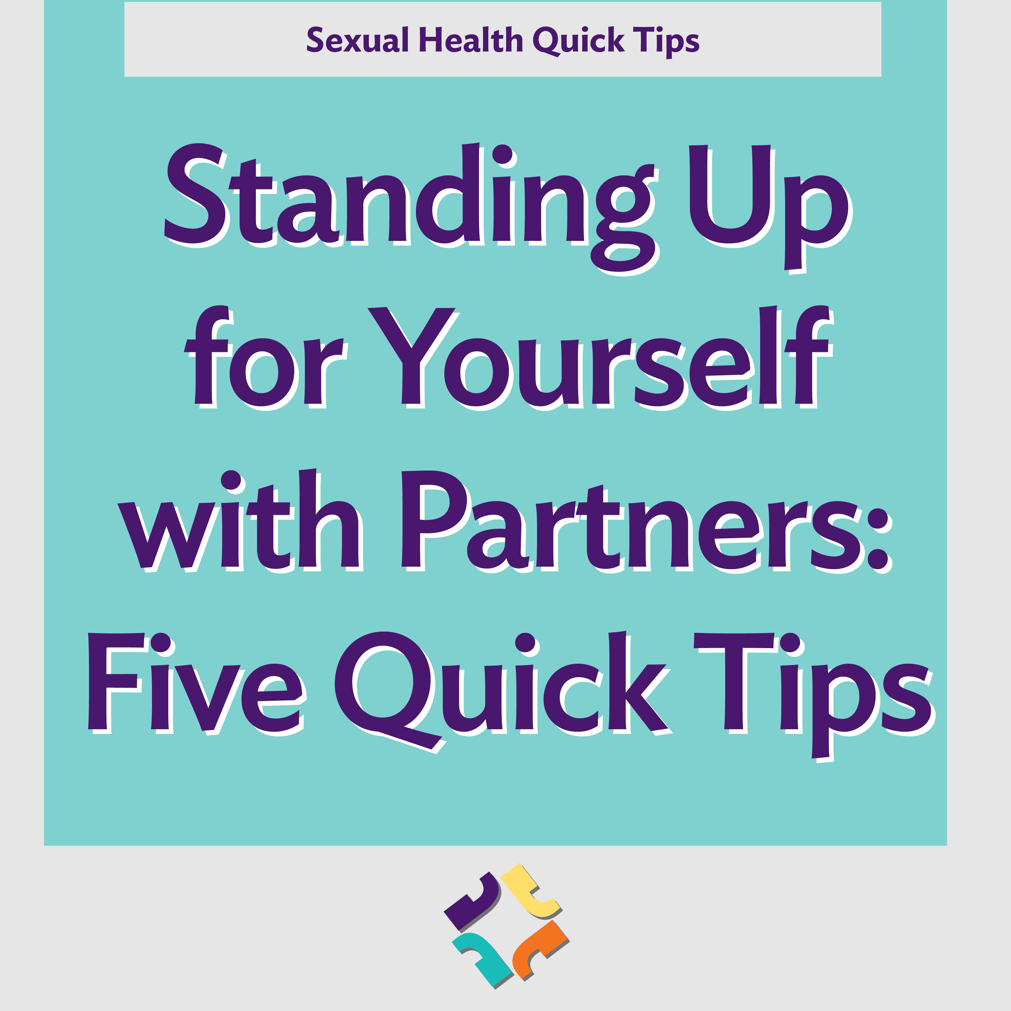 Standing Up for Yourself with Partners - Five Quick Tips
