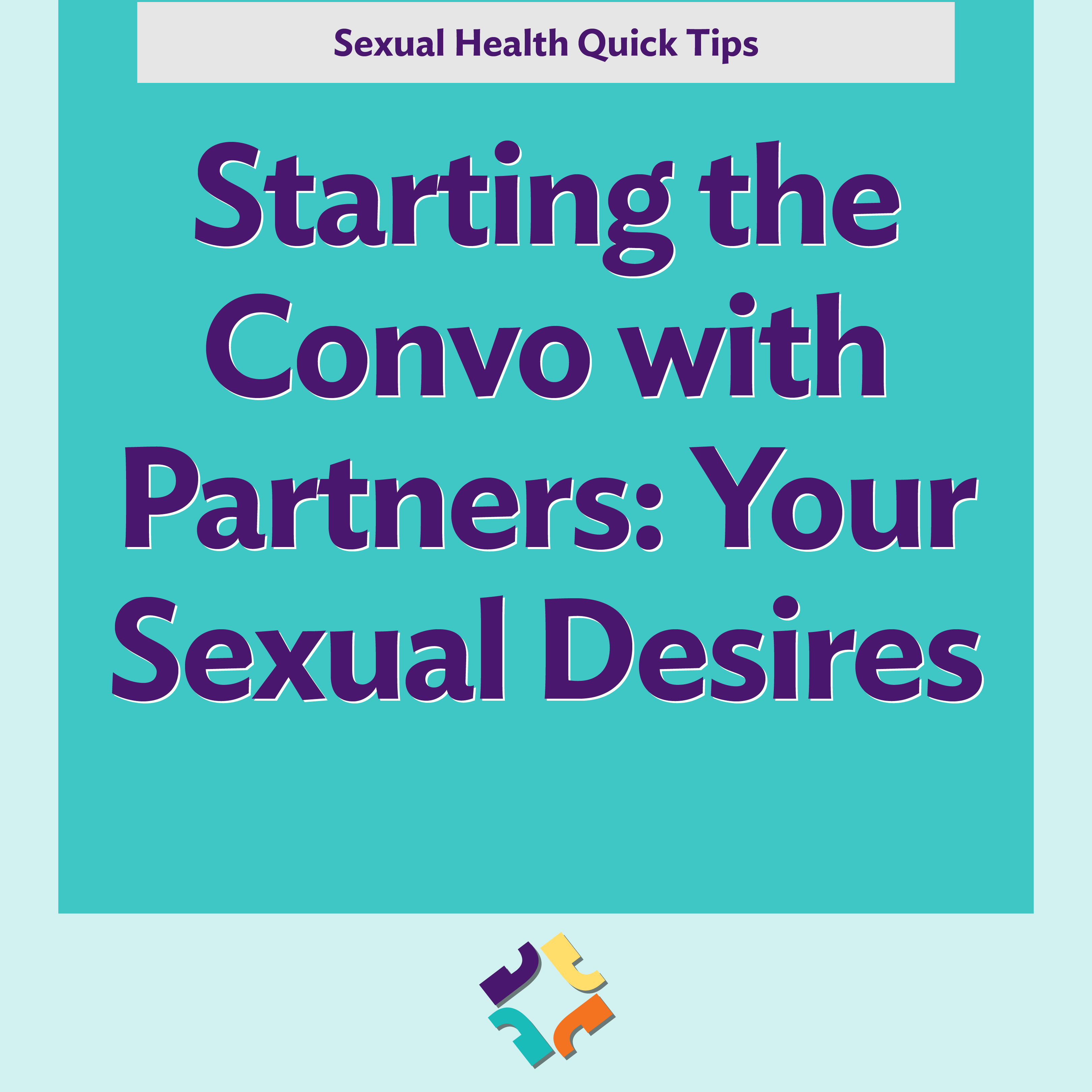 Starting the Convo with Partners - Your Sexual Desires